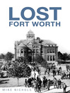 Lost Fort Worth (eBook)